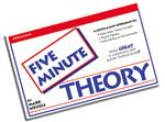 5 Minute Theory